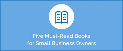 Mba Reading List 2016 by Five Books For The Small Business Owner S 2016 Reading List