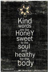 kind words   honey sweet   soul  healthy   body quotes  sayings