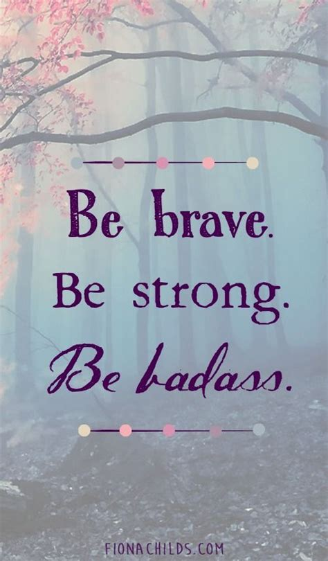 best 25 be brave quotes ideas on brave quotes