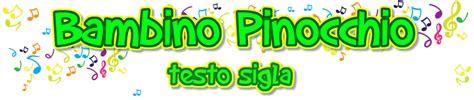 pinocchio sigla testo bambino pinocchio testo sigla www cartoonlandia net