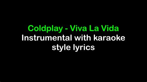 lyrics karaoke viva la vida coldplay instrumental with karaoke lyrics
