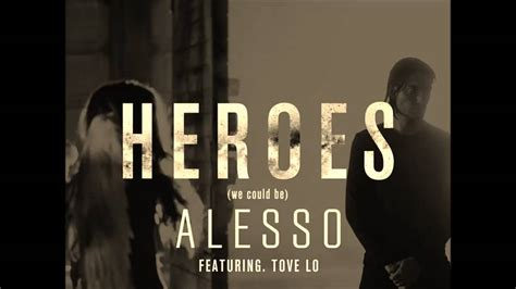 alesso heroes we could be alesso feat tove lo heroes we could be rock