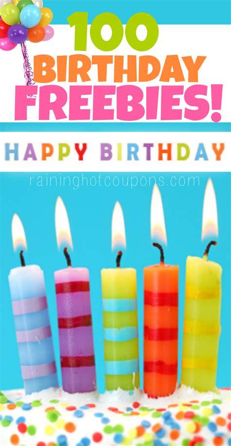 birthday freebies huge list of over 200 birthday freebies