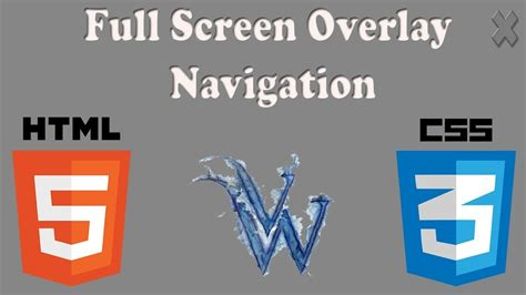 css tutorial overlay css fullscreen overlay html5 and css3 beginners