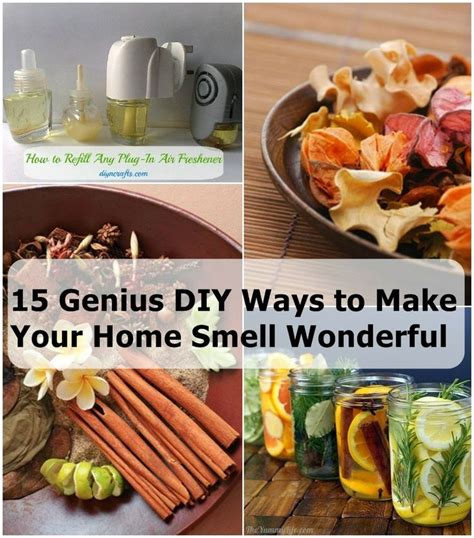 8 Ways To Bring Attention To A Cause by 15 Genius Diy Ways To Make Your Home Smell Wonderful