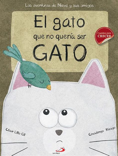 libro el gato ensombrerado the libro el gato que no queria ser gato buscar con google cuentos spanish and