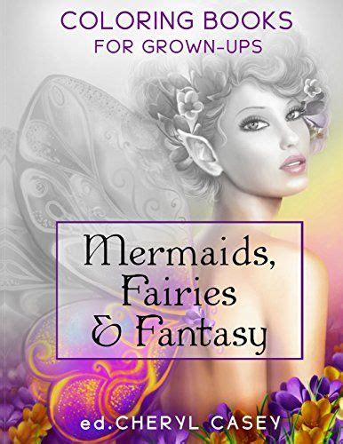 Mermaids Fairies Fantasy Coloring Books For Grown Ups | 27 best mermaid adult coloring books images on pinterest
