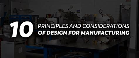 Design For Manufacturing Plastics | 10 principles and considerations of design for