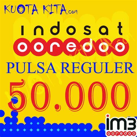 Pulsa Indosat 10 000 pulsa indosat indosat 50 000