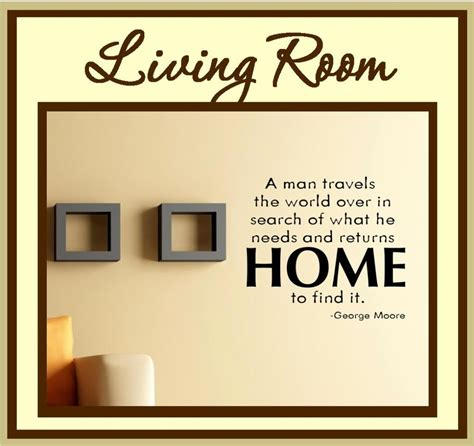 wall sayings for living room real estate quotes and sayings quotesgram