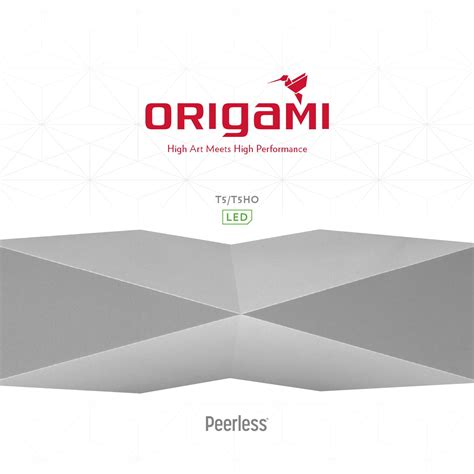 Peerless Origami - origami by peerless by peerless lighting for issuu