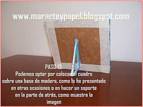 hacer un cuadro de una foto pasos para reciclar papel paso a paso cuadro en papel