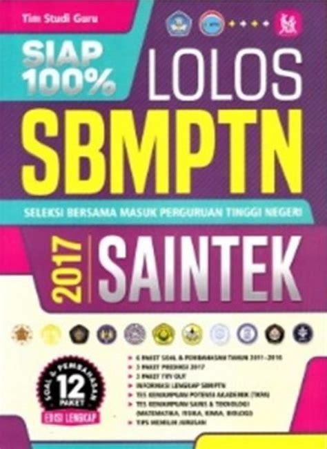 Buku Siap 100 Lolos Sbmptn Soshum 2017 Tim Studi Guru Kh bukukita siap 100 lolos sbmptn saintek 2017