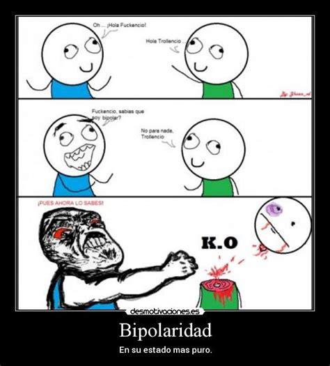 imagenes para amigas vipolares bipolaridad desmotivaciones