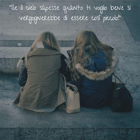 la migliore frasi e immagini speciali da dedicare alla migliore amica