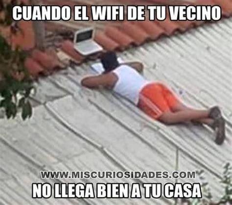 imagenes graciosas robando wifi memes para facebook robando el wifi del vecino