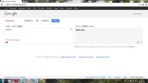 imagenes traductor google chistes buenos las grandes traducciones del traductor google