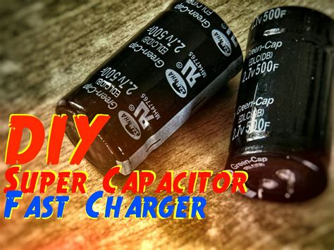how to charge a supercapacitor how to charge your phone in 5 minutes with supercapacitor 12