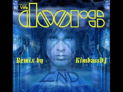 the end the doors remix 2013 this is the end