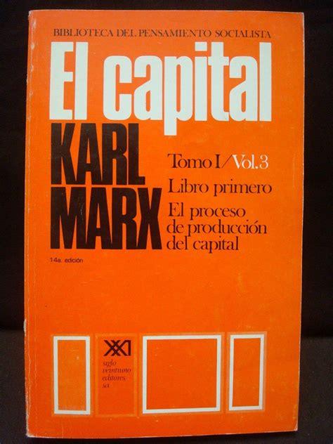 el capital en el 8490565473 karl marx el capital el proceso de producci 243 n del capital 229 00 en mercado libre