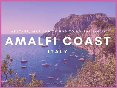 weather map     sailing  amalfi coast italy