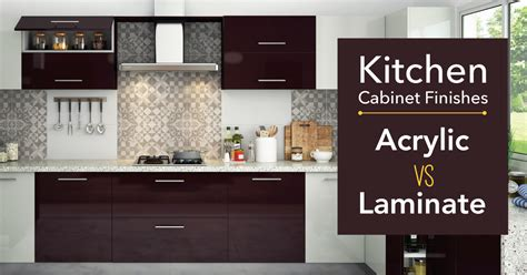 laminate cabinets vs wood acrylic vs laminate what s the best finish for kitchen