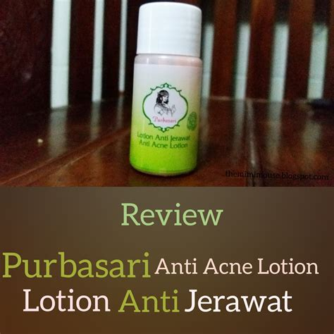 Purbasari Anti Acne Lotion 25ml 1 the mimimouse land review purbasari lotion anti jerawat