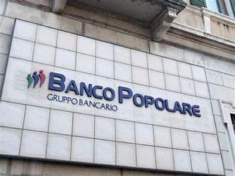 il banco popolare banco popolare tonfo in borsa apertura a 16 poi
