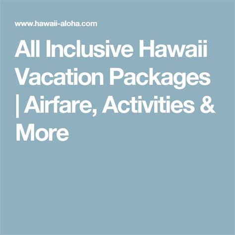 All Inclusive Weekend Getaways 25 Best Ideas About Hawaii Vacation Packages On