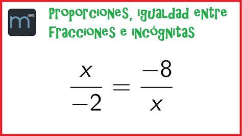 imagenes de razones matematicas proporciones igualdad entre fracciones e incognitas