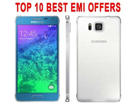 mobile offers in india best emi offers on smartphones top 10 zero percent