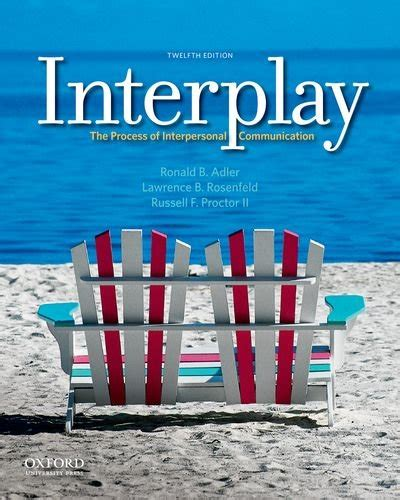 interplay the process of interpersonal communication books ebook interplay the process of interpersonal