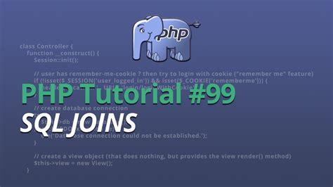 inner join sql php php tutorial 99 sql joins inner join left join