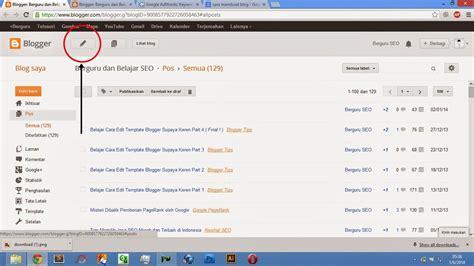 cara membuat artikel feature cara membuat blog sendiri secara gratis di blogger