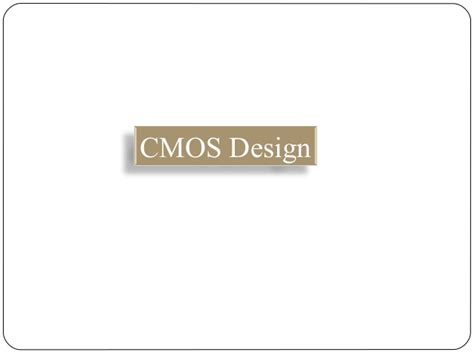 cmos layout design ppt cmos design