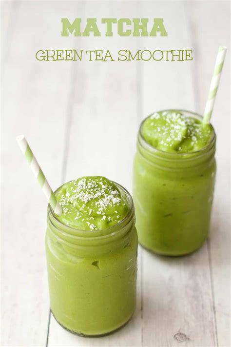 best green tea matcha matcha green tea smoothie loving it vegan