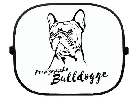 Heckscheibenaufkleber Bulldogge sonnenschutzgitter hundemotiv franz 246 sische bulldogge