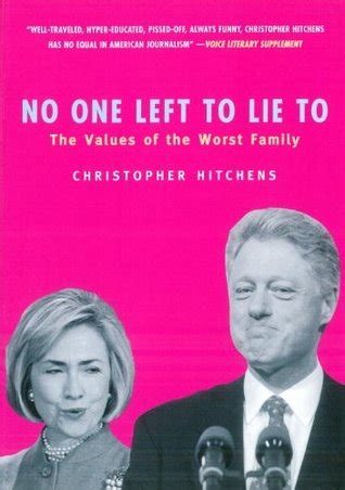 no one left to christopher hitchens s comments on bill and hillary clinton thinking and believing