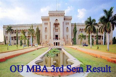 Ou Mba 3 Sem Results by Ou Hyd Mba 3rd Sem Dec Jan Result 2018 Declared