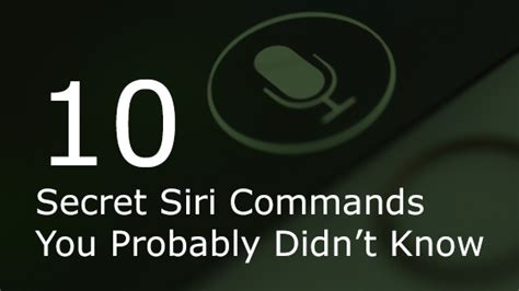 10 secret things you didn 10 secret siri commands you probably didn t know
