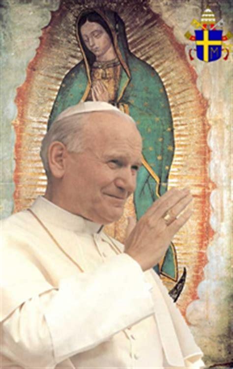 Imagen Virgen De Guadalupe Y Juan Pablo Ii | oraci 243 n de juan pablo ii a la virgen de guadalupe