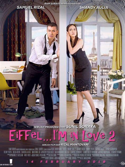 alamat tempat syuting film eiffel i m in love cuplikan film eiffel i m in love eiffel i m in love 2 film
