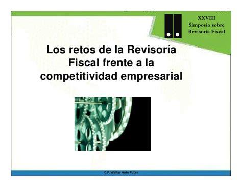 los retos de la los retos de la revisor 237 a fiscal frente a la competitividad empresari