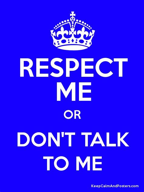 Me Or Me by Respect Me Or Don T Talk To Me Poster