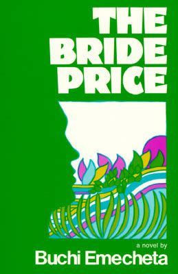 Book Review By Price by The Price By Buchi Emecheta Reviews Discussion