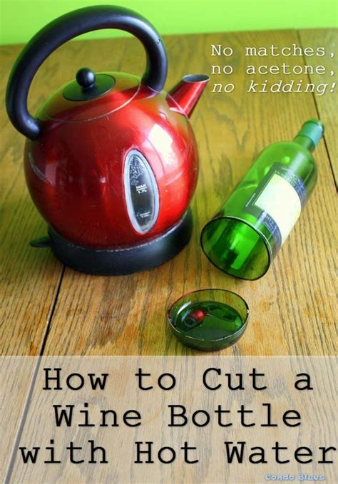how to cut a glass bottle with water diy wine bottle