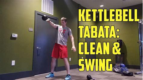 kettlebell swing tabata kettlebell tabata workout swings cleans youtube