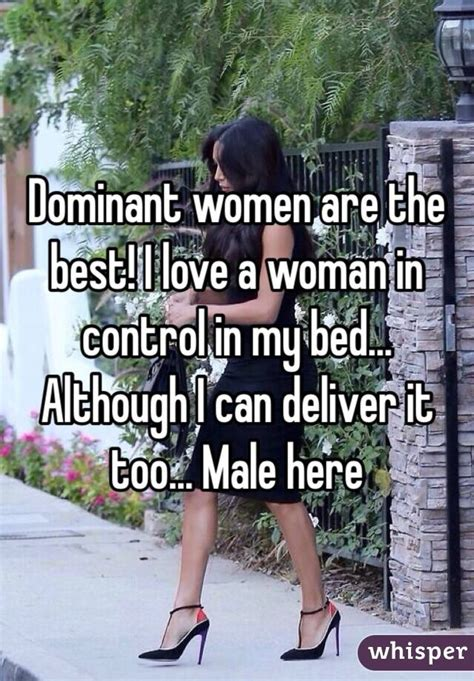 how to dominate a woman in bed i want dominant women in my life whisper