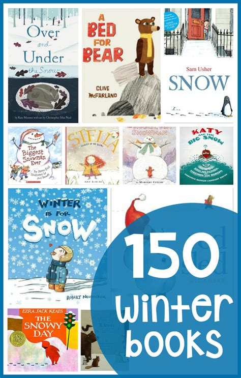 winter books 150 winter books for preschool and kindergarten the