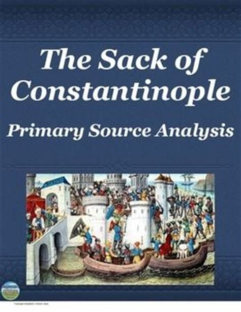 Ottoman Primary Sources The Fall Of Constantinople Primary Source Analysis Ottoman Empire Primary Sources And The